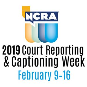 NCRA 2019 Court Reporting and Captioning Week February 9-16th Missouri Court Reporters Association